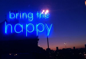 Bring The Happy sign (c) Invisible Flock r